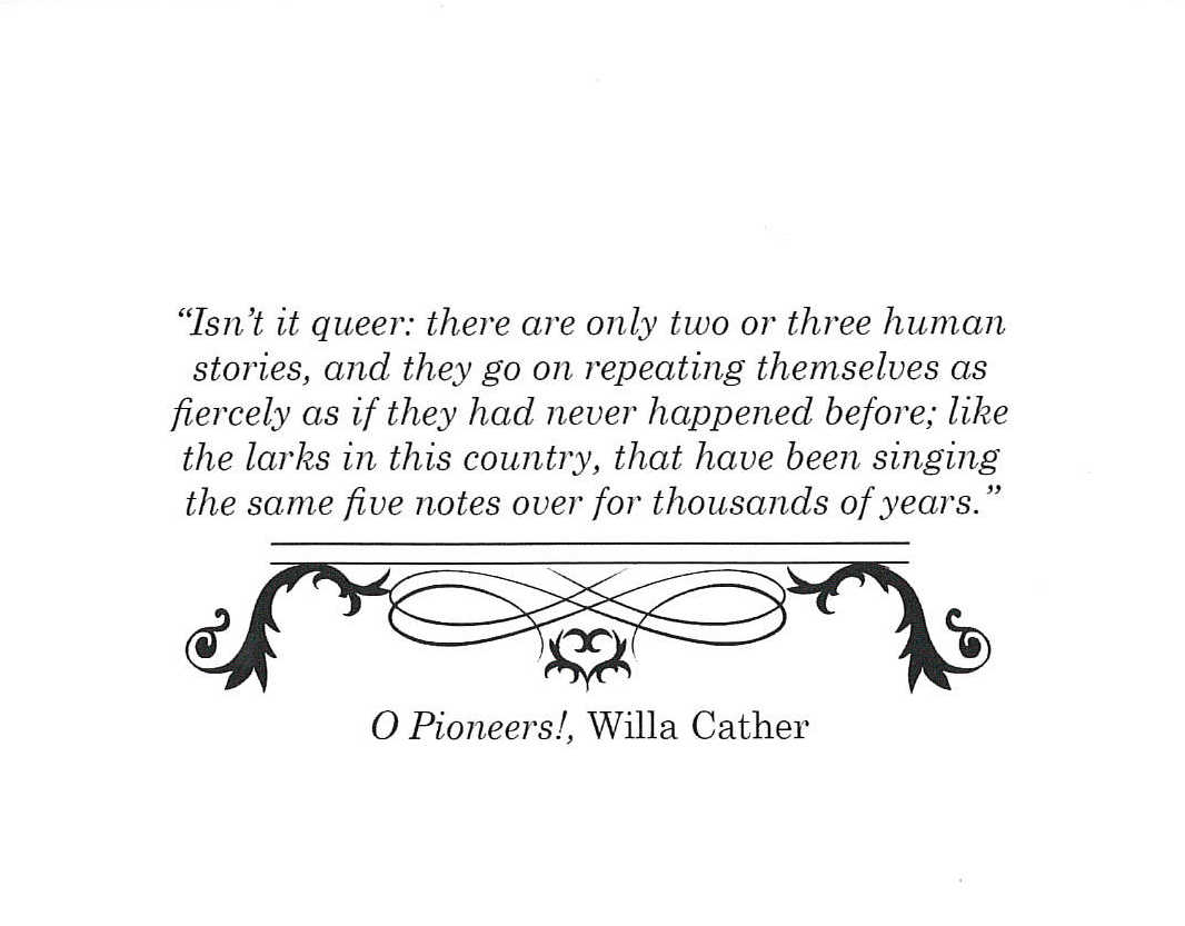 Image result for quotes willa cather two or three human stories